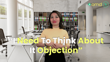 How To Deal With I Need To Think About It Objection