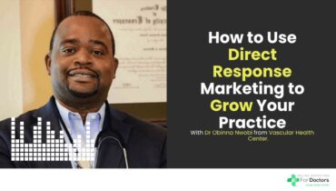 How to Use Direct Response Marketing to Grow Your Practice Fast